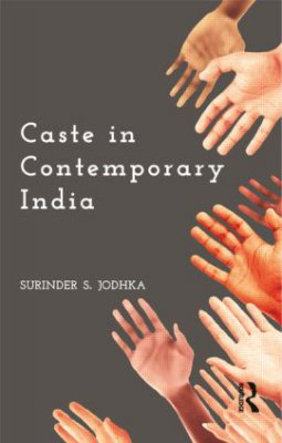 Why Hasn't Caste Disappeared Yet? - Books & ideas